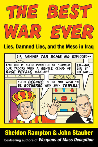 The Best War Ever: Lies, Damned Lies, and the Mess in Iraq